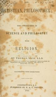 The Christian philosopher by Thomas Dick