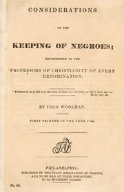 Cover of: Considerations on the keeping of Negroes by John Woolman