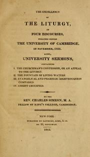 The Excellency of the liturgy, in four discourses, preached before the University of Cambridge, in November, 1811 PDF