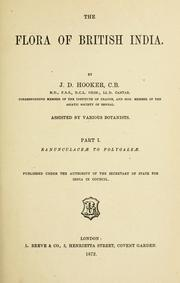 The flora of British India by Joseph Dalton Hooker