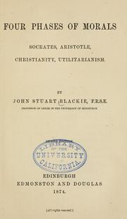 Four phases of morals by John Stuart Blackie