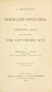 Cover of: A treatise on fraudulent conveyances and creditors' bills by Frederick S. Wait