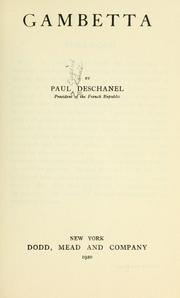 Gambetta by Paul Eugene Louis Deschanel