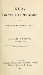 Cover of: Goa, and the Blue Mountains, or, Six months of sick leave by Burton, Richard Sir