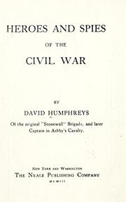 Heroes and spies of the Civil war.