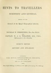 Hints to travellers, scientific and general by Douglas William Freshfield