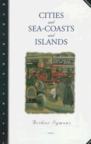 Cities and sea-coasts and islands by Symons, Arthur