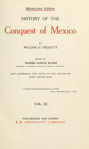 Cover of: History of the conquest of Mexico by William Hickling Prescott