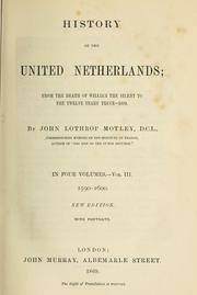History of the United Netherlands: from the death of William the Silent to twelve years' truce--1609 PDF