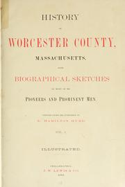 History of Worcester County, Massachusetts by D. Hamilton Hurd