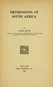 Impressions of South Africa by Bryce, James Bryce Viscount