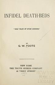 Infidel death-beds by George William Foote