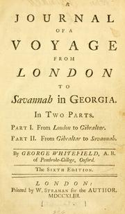 A journal of a voyage from London to Savannah in Georgia by George Whitefield