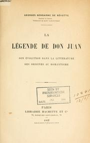 La Lgende de Don Juan by G. Gendarme de Bvotte