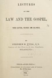 Lectures on the law and the gospel by Tyng, Stephen H., Stephen Higginson Tyng