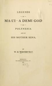 Legends of Maui - a demi-god of Polynesia, and of his mother Hina PDF