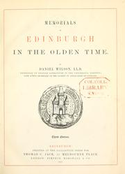 Memorials of Edinburgh in the olden time by Wilson, Daniel Sir