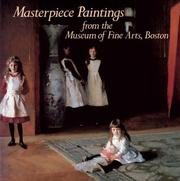 Masterpiece paintings from the Museum of Fine Arts, Boston by Museum of Fine Arts, Boston.