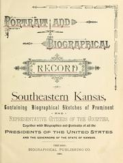 Cover of: Portrait and biographical record of southeastern Kansas by