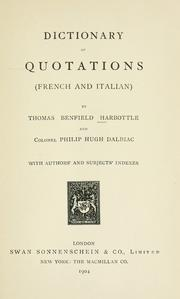 Dictionary of quotations (French and Italian) by Thomas Benfield Harbottle