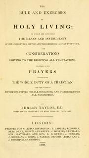 Cover of: The rule and exercises of holy living by Taylor, Jeremy
