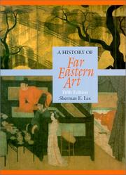 A history of Far Eastern art by Sherman E. Lee