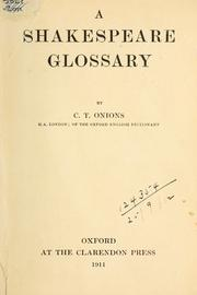 A Shakespeare glossary by C. T. Onions