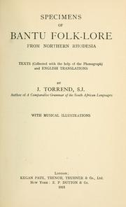 Specimens of Bantu folk-lore from Northern Rhodesia by J. Torrend
