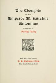Cover of: The Thoughts of the Emperor M. Aurelius Antoninus by Marcus Aurelius