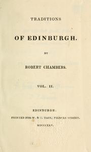 Traditions of Edinburgh by Chambers, Robert