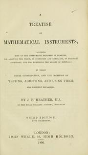 A treatise on mathematical instruments by J. F. Heather