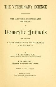 The veterinary science by J. E. Hodgins