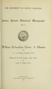 Cover of: ... William Richardson Davie: a memoir by J. G. de Roulhac Hamilton, PH.D., followed by his letters, with notes by Kemp P. Battle, LL.D by William Richardson Davie