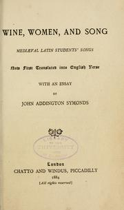 Wine, women and song by Symonds, John Addington