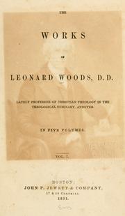 The works of Leonard Woods, D.D PDF
