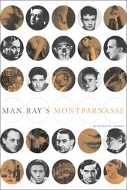 Man Ray's Montparnasse by Herbert R. Lottman
