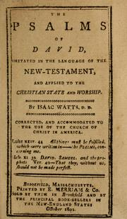 Psalms of David imitated in the language of the New Testament by Watts, Isaac
