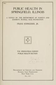 Public health in Springfield, Illinois by Schneider, Franz