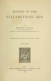 Society in the Elizabethan age by Hubert Hall