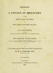 Account of a voyage of discovery to the west coast of Corea and the great Loo-Choo Island by Basil Hall