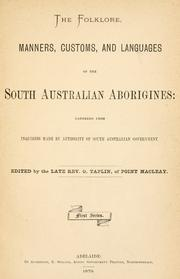 The folklore, manners, customs, and languages of the South Australian aborigines by George Taplin