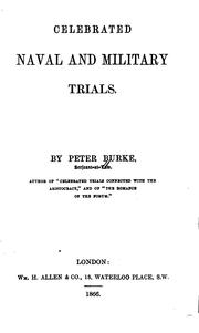 Celebrated naval and military trials by Peter Burke