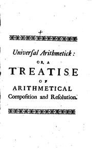 Arithmetica universalis by Sir Isaac Newton