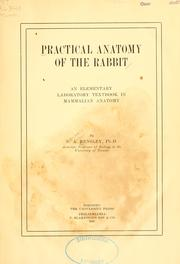 Practical anatomy of the rabbit by B. A. Bensley
