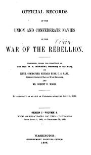 Official records of the Union and Confederate navies in the war of the rebellion by United States. Navy Dept.