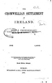The Cromwellian settlement of Ireland by John P. Prendergast
