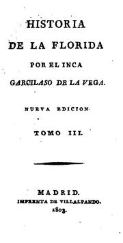 Historia de la Florida by Garcilaso de la Vega