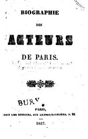 Biographie des acteurs de Paris by Edmond Burat de Gurgy