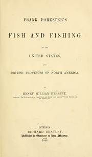 Frank Forester's fish and fishing of the United States and British provinces of North America by Henry William Herbert