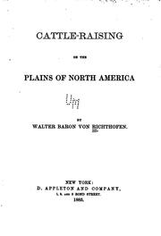 Cattle-raising on the plains of North America .. by Von Richthofen, Walter Baron